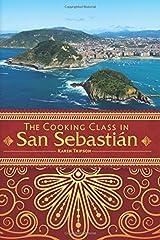 The Cooking Class In San Sebastián (Volume 2) Paperback
