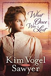 What Once Was Lost: A Novel