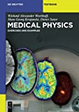 Medical Physics (De Gruyter Textbook)