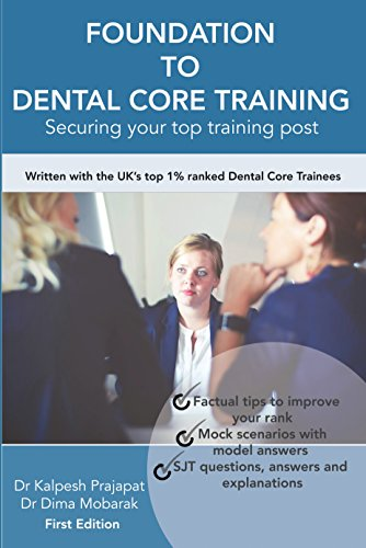 [READ] Foundation To Dental Core Training- Securing Your Top Training Post: Written with the UK's top 1% ZIP