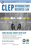 CLEP® Introductory Business Law Book + Online, 2nd Ed. (CLEP Test Preparation)