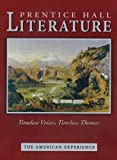 img - for PRENTICE HALL LITERATURE TIMELESS VOICES TIMLESS THEMES STUDENT EDITION GRADE 11 REVISED 7TH EDITION 2005C book / textbook / text book