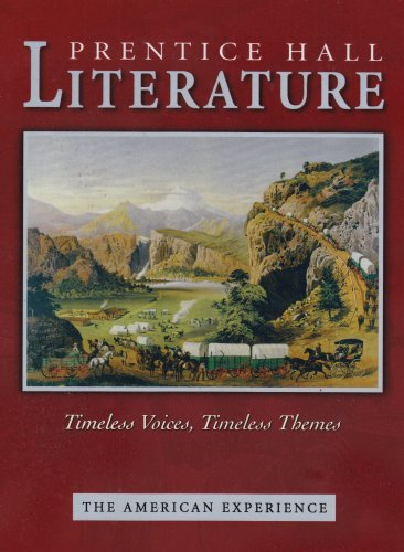 Buy Prentice Hall Literature: Timeless Voices, Timeless Themes : The