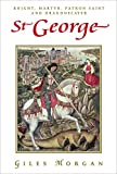 img - for St George: Knight, Martyr, Patron Saint and Dragonslayer (Pocket Essential series) book / textbook / text book