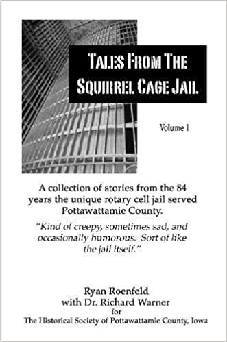 Tales from the Squirrel Cage Jail Paperback – January 1, 2009 by Ryan Roenfeld  (Author)