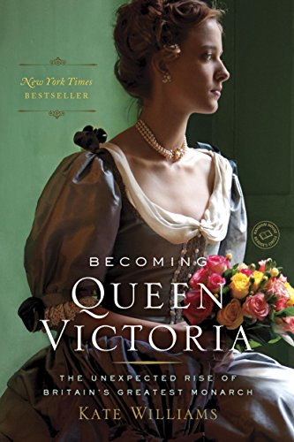 Image result for Becoming Queen Victoria: The unexpected rise of Britain's greatest monarch