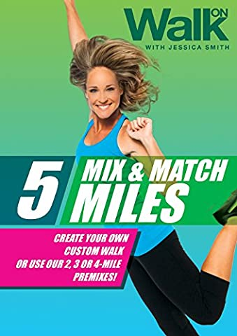 Walk On: 5 Mix and Match Miles with Jessica Smith, Walk at Home, Beginner, Intermediate Level Low Impact (At Home Workout Dvd)