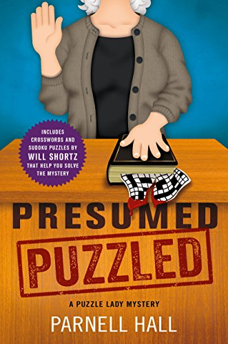Presumed Puzzled: A Puzzle Lady Mystery (Puzzle Lady Mysteries Book 17)