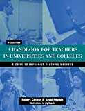 Handbook for Teachers in Universities and Colleges: A Guide to Improving Teaching Methods