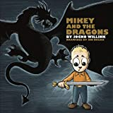 img - for Mikey and the Dragons book / textbook / text book