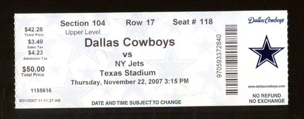 2007 Dallas Cowboys v NY Jets Ticket 11/22 Texas Stadium 46541