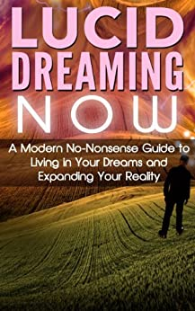Lucid Dreaming NOW No Nonsense Expanding ebook product image