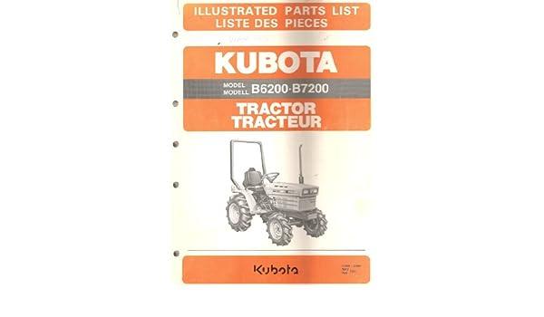 Kubota Tractor Model B6200 B7200 Illustrated Parts List Kubota
