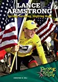 Lance Armstrong, Christine M. Hill, 0766026949