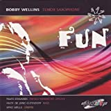 Fun by Bobby Wellins