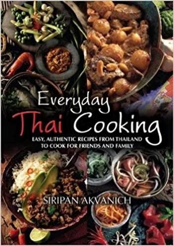 Amazon everyday thai cooking easy authentic recipes from amazon everyday thai cooking easy authentic recipes from thailand to cook for friends and family 9781905862856 siripan akvanich books forumfinder Images