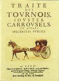 img - for Traite des Tournois, Ioustes, Carrousels book / textbook / text book