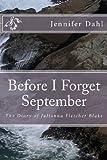 Before I Forget September, Jennifer Dahl, 1470120070