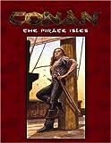 Conan: The Pirate Isles (Conan (Mongoose Publishing))