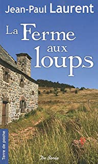 La ferme aux loups, Laurent, Jean-Paul