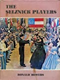The Selznick Players, Ronald L. Bowers, 0498013758