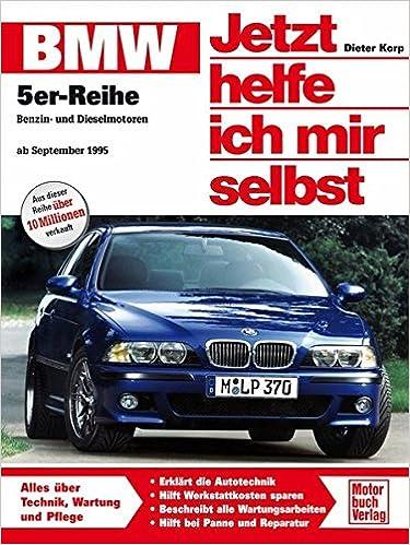 BMW 5er-Reihe E 39 : Benzin- und Dieselmotoren ab September 1995 ...