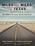 Miles and Miles of Texas: 100 Years of the Texas