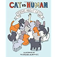 Poems About Cats (Cat Vs. Human)