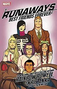 Runaways by Rainbow Rowell Vol. 2: Best Friends Forever (Runaways by Rainbow Rowell (2017))