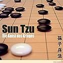 Die Kunst des Krieges. Der Klassiker der Konfliktstrategie Hörbuch von Sun Tzu Gesprochen von: Uwe Neumann