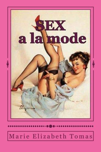 sex a la mode