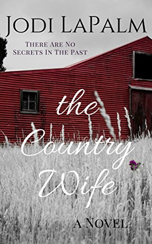 The Country Wife: a novel by [LaPalm, Jodi]