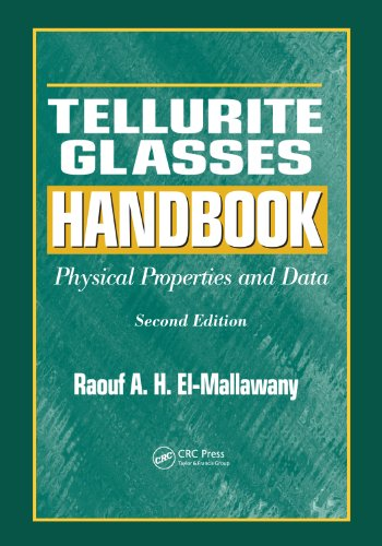 Tellurite Glasses Handbook: Physical Properties and Data, Second -