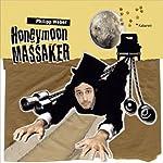 Honeymoon Massaker | Philipp Weber