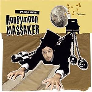 Honeymoon Massaker Hörbuch