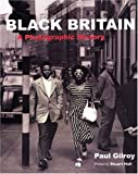 Black Britain, Paul Gilroy, 0863565409