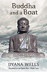 Buddha and a Boat (Anchors in an Open Sea Book 2)