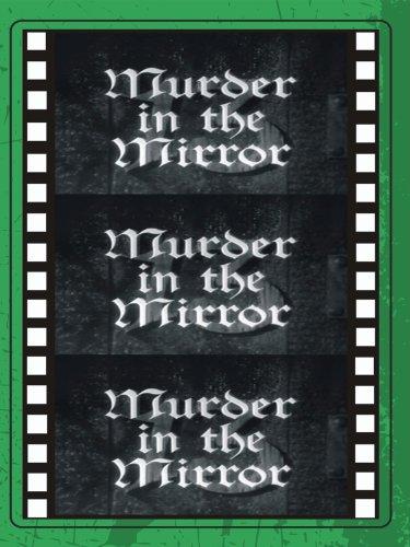 Murder in the Mirror ()