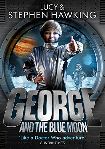 George and the blue moon georges secret key to the universe george and the blue moon georges secret key to the universe by hawking fandeluxe Gallery