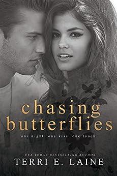 Chasing Butterflies by [Laine, Terri E.]