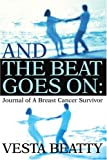 And the Beat Goes On, Vesta Beatty, 0595270999