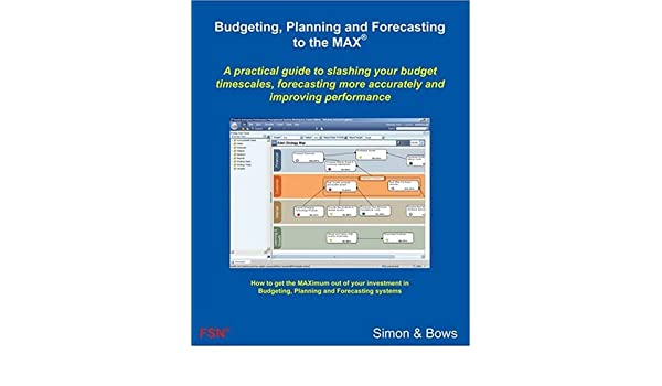 Budgeting, Planning and Forecasting to the MAX: Gary Simon