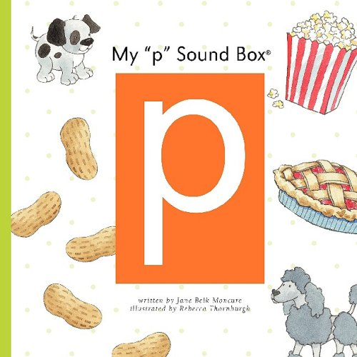 "My ""p"" Sound Box (Sound Box Books) PDF"