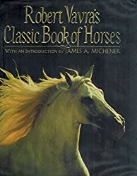 Robert Vavra's Classic Book of Horses