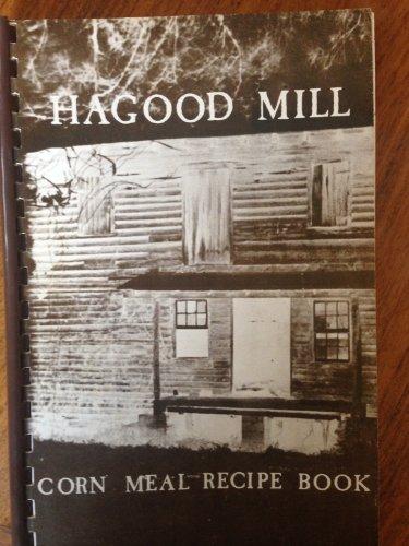 Hagood Mill Corn Meal Recipe Book