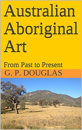 - Australian Aboriginal Art: From Past to Present