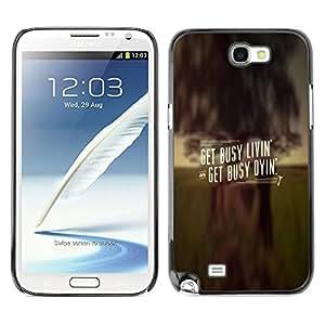 SAMSUNG Galaxy Note 2 II / N7100 , Radio-Star - Cáscara Funda Case Caso De Plástico (Get Busy Livin')
