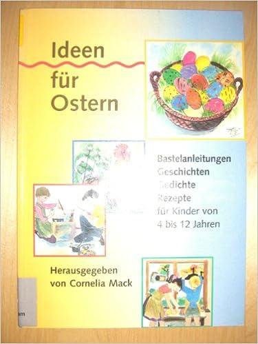 Ideen Für Ostern Bastelanleitungen Geschichten Gedichte