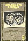 Nuestra America contra el V Centenario (Gebara) (Spanish Edition)
