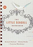 The Little Seagull Handbook and They Say / I Say 2nd Edition